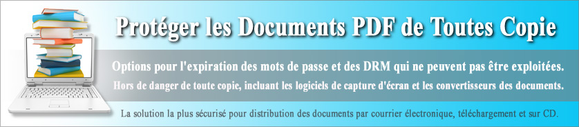 La Protection contre la copie et l'impression pour sécuriser les documents PDF